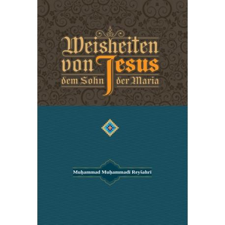 Weisheiten von Jesus, dem Sohn der Maria